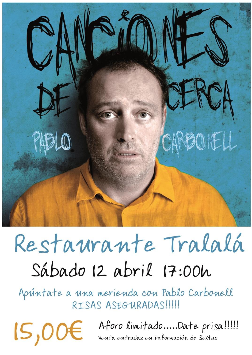 Pablo Carbonell en Tralalá este fin de semana