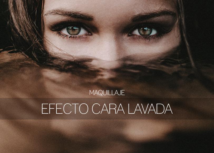"""Efecto """"Cara Lavada"""""""