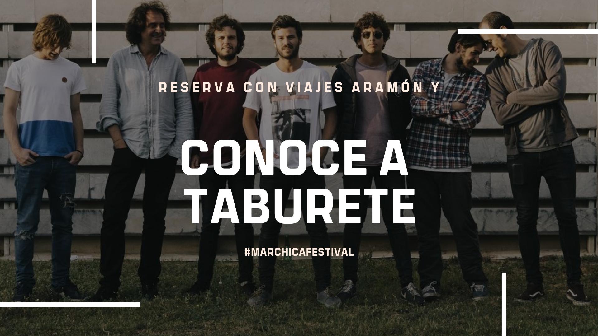 ¿Quieres conocer a Taburete? ¡Canta con nosotros! #MarchicaFestival