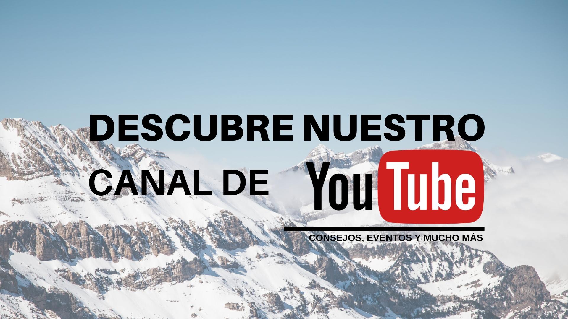 ¿Conoces nuestro canal de Youtube? ¡Descúbrelo!